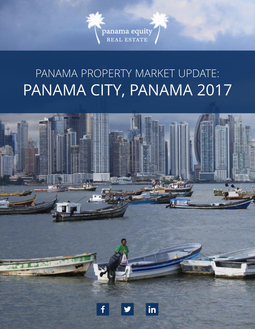 Panama Property Market Update- Panama City, Panama 2017 - Panama Equity